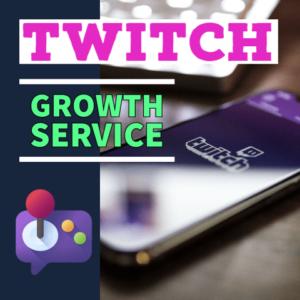 twitch growth service